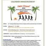 2022 Senior & International Sports Festival at Palm Desert Community Center Venues