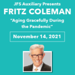 """""""Aging Gracefully During the Pandemic"""" Presented by JFS Desert Auxiliary at Temple Sinai in Palm Desert"""