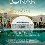 Lunar: Art, Fashion, Music & Cocktails at The Sonoran Palm Springs