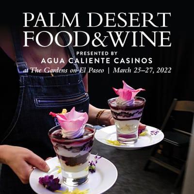 Palm Desert Food & Wine 2022