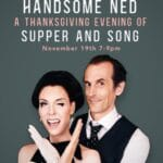 Deven Green & Handsome Ned – A Thanksgiving Evening of Supper and Song