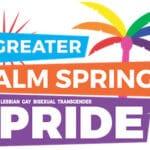 35thAnnualPalm Springs PrideFestival