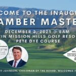 Welcome to The Inaugural Chamber Masters at The Westin Mission Hills Golf Resort & Spa Pete Dye Course