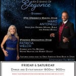 Former Broadway Star Patricia Welch & Desert Rising Star Marc Antonelli Perform at The Indian Wells Resort