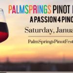 Palm Springs Pinot Noir Festival