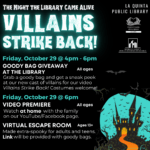 La Quinta Library The Night the Library Came Alive: Villains Strike Back! Goody Bag Giveaway and Video Premiere