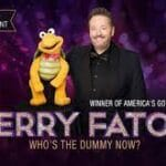 The Voice of Entertainment, Terry Fator at Fantasy Springs Resort Casino in Indio